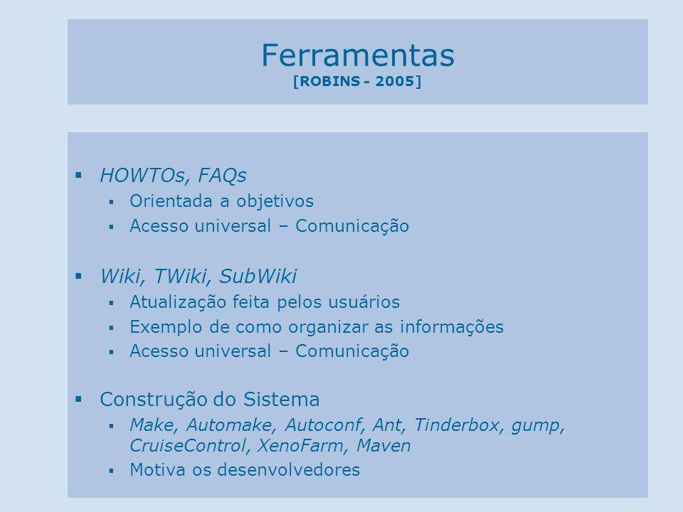 Ferramentas [ROBINS - 2005]